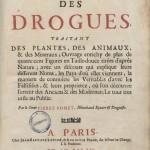 POMET, Pierre. Histoire générale des drogues simples... Paris : Jean-Baptiste Loyson & Augustin Pillon, 1694. Source Medic@