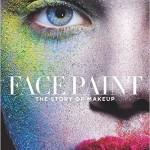 Face Paint : une histoire de la beauté