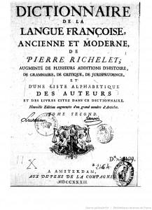 Dictionnaire de la langue françoise, ancienne et moderne (1732), de Pierre Richelet. Source : Gallica