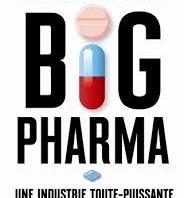Big Pharma et Fabrique des folies (2013)