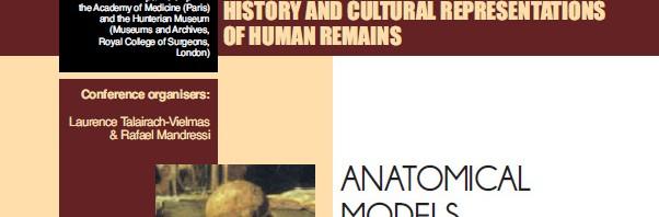 Conférence : Histoire culturelle des restes humains – Anatomical models