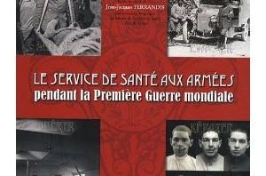Conférence : Histoire du service de santé aux armées pendant la Première Guerre mondiale