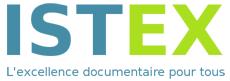 Istex (mise à jour) : Testez de nouvelles ressources