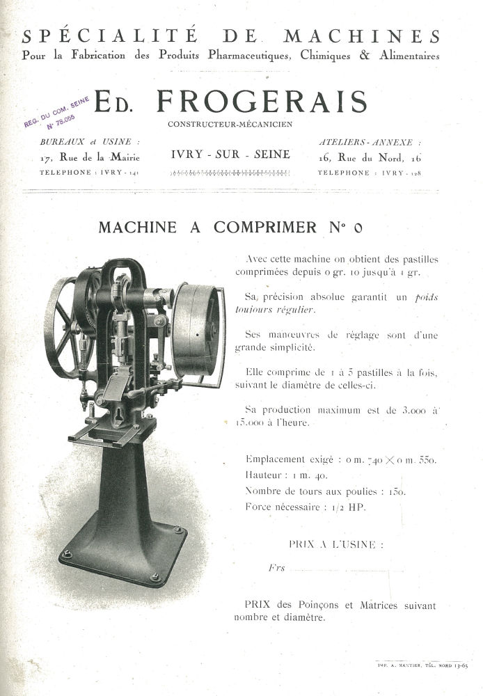 Spécialité de machines ... Edmond Frogerais. Machine à comprimer n° 0 - Etablissements Edmond Frogerais. Pharmacie. Industrie. Machine. - impharma_num0019