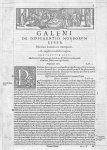 [Bandeau et lettrine : P. Scène de la vie médicale] - Galeni omnia quae extant opera / vol. 4- Terti [...]
