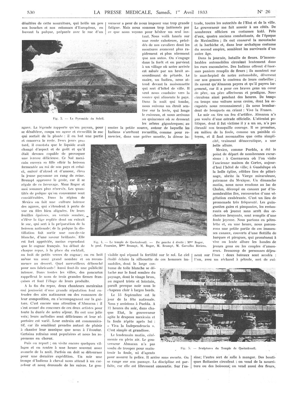 Fig. 3. La Pyramide du Soleil / Fig. 4. Le temple de Quetzalcoalt. De gauche à droite : Mme Roger, l [...] -  - med100000x1933xartorigx0538