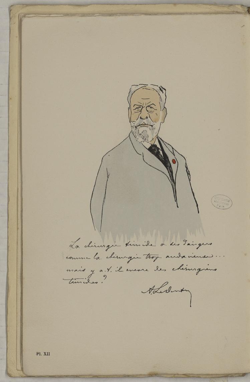 M. Le Dentu - L'Académie de médecine : album, 1re série - Médecins. Académie de médecine (Paris). Autographes. Caricatures. France. 20e siècle - med10947Bx01x11x0016