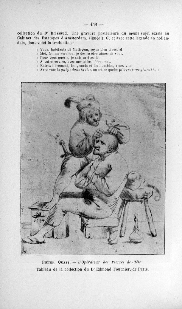 Pieter Quast. - L'Opérateur des Pierres de Tête. Tableau de la collection du Dr Edmond Fournier, de  [...] -  - med110817x1904x02x0461