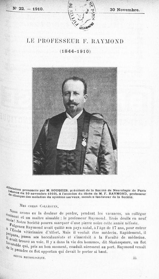 Le Professeur F. Raymond (1844-1910) - Revue neurologique -  - med130135x1910x02x0489