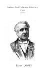 Baron Larrey - La Chronique médicale : revue bi-mensuelle de médecine scientifique, littéraire & ane [...]