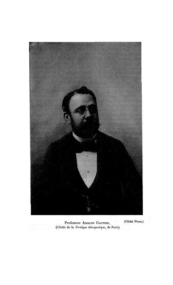Professeur Armand Gautier - La Chronique médicale : revue mensuelle de médecine historique, littérai [...] - Chimie - med130381x1920x27x0345