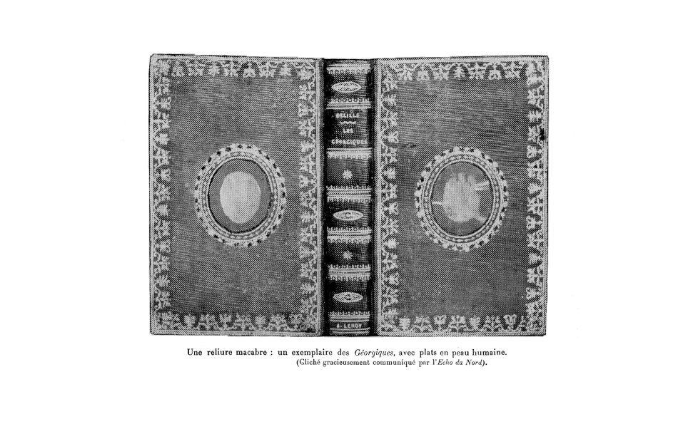 Une reliure macabre : un exemplaire des Géorgiques, avec plats en peau humaine -  - med130381x1922x29x0255