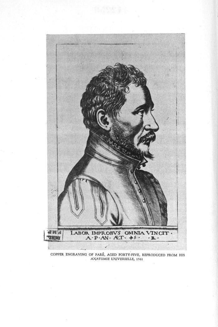 [Frontispice: Portrait de Paré] - A bibliography of the works of Ambroise Paré : premier chirurgien  [...] - Chirurgiens. Médecins du roi. 16e siècle (France) - med142259x0009