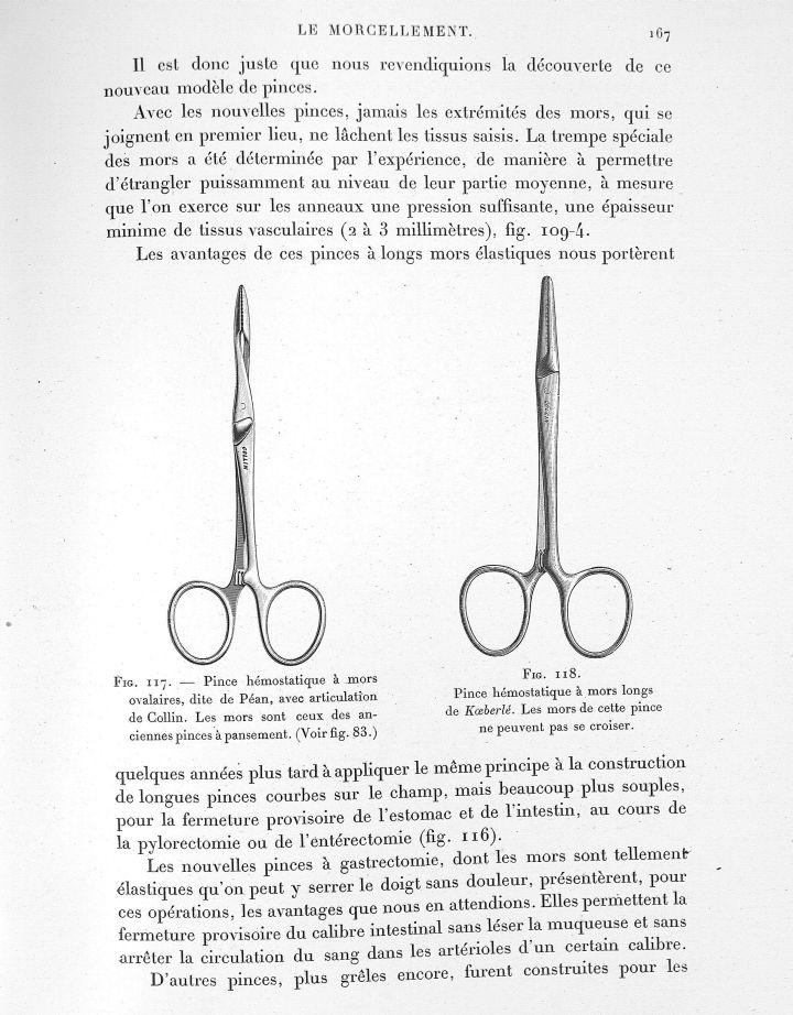 Fig. 117. Pince hémostatique à mors ovalaires, dite de Péan, avec articulation de Collin / Fig. 118. [...] -  - med23949x01x0171