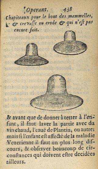 Chapiteaux pour le bout des mammelles, & crevasse ou erode & qui n'est pas encore fait - Appareils et instruments. Obstétrique. France. 17e siècle - med34760x0471