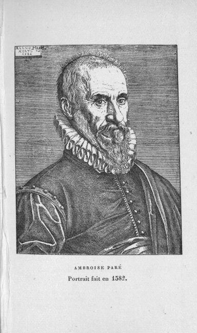 Ambroise Paré. Portrait fait en 1582 - Les chirurgiens - Chirurgiens. Médecins du roi. 16e siècle (France) - med71140x0067
