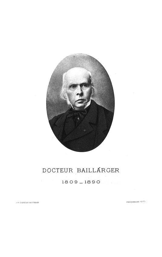 Docteur Baillarger (1809-1890) - Annales médico-psychologiques - Médecins. 19e siècle (France) - med90152x1891x13x0345