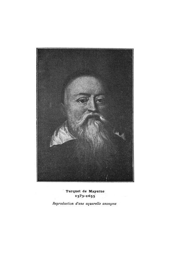 Turquet de Mayerne 1573-1655 - Bulletin de la Société française d'histoire de la médecine -  - medbsfhmx1909x08x0175
