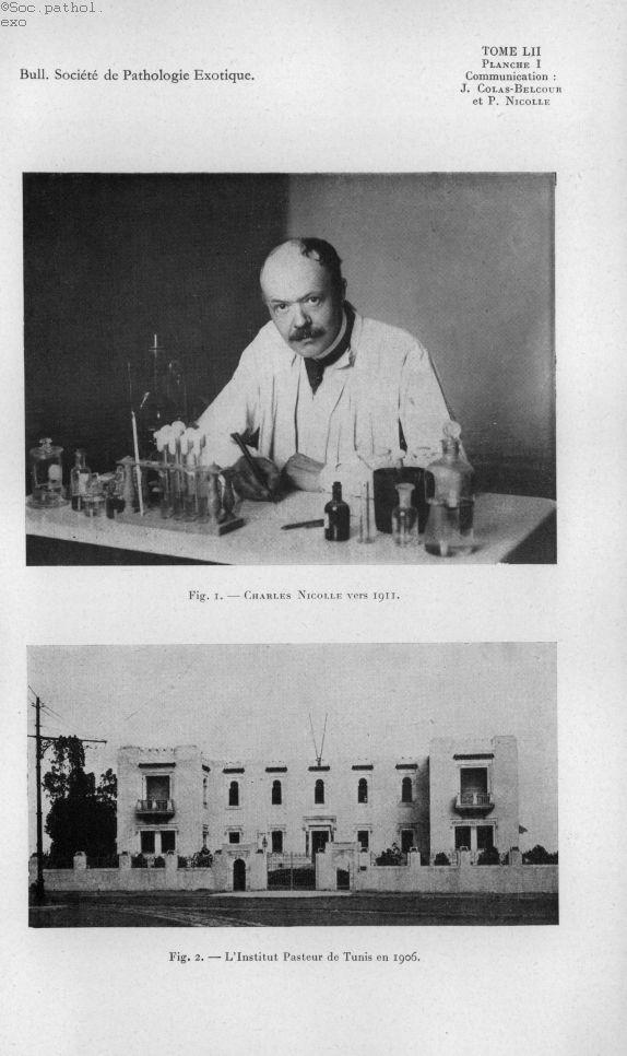[J. Colas-Belcour et P. Nicolle] Fig. 1. - Charles Nicolle vers 1911. / Fig. 2. - L'Institut Pasteur [...] -  - medbspex1959x0616
