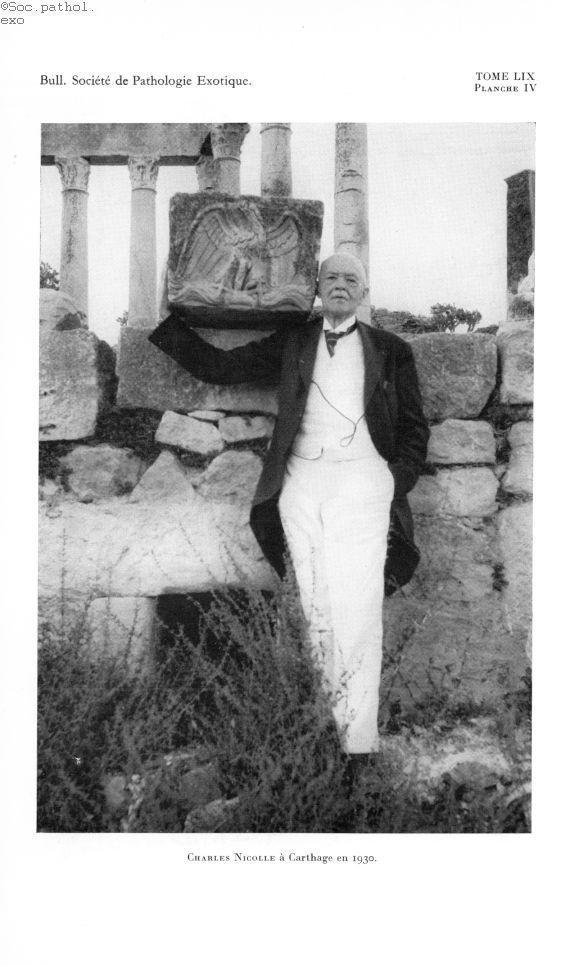 Charles Nicolle à Carthage en 1930 - Bulletin de la Société de pathologie exotique et de ses filiale [...] -  - medbspex1966x0478
