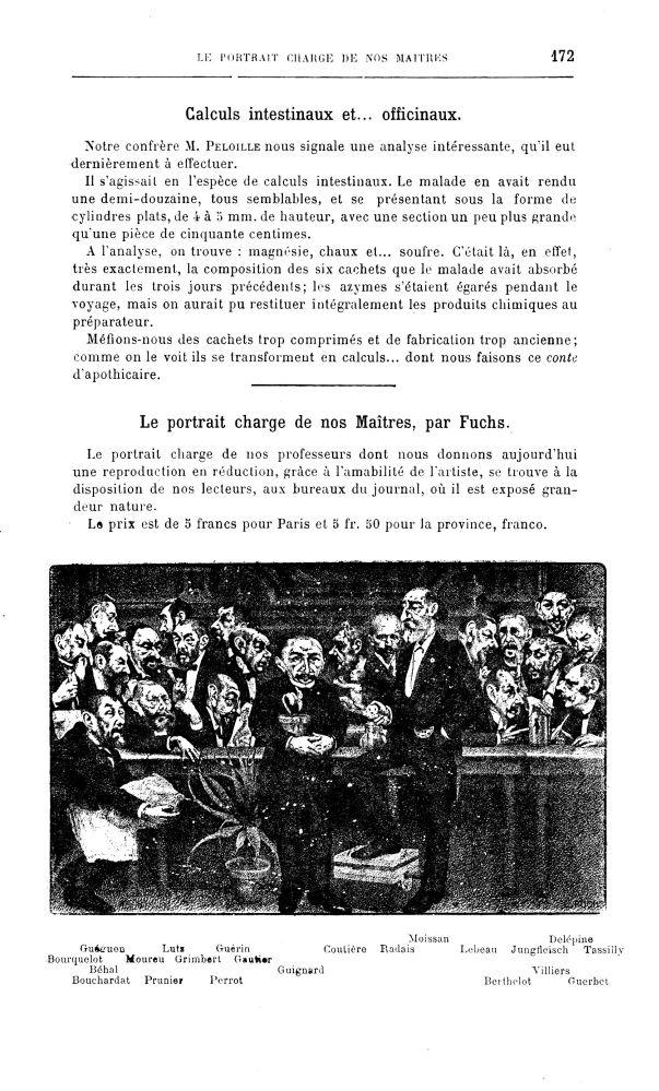 Le portrait-charge de nos maîtres, par Fuchs : Guéguen, Lutz, Guérin, Coutière, Radais, Moissan, Leb [...] -  - medpharma_p31249x1907x1402x0343